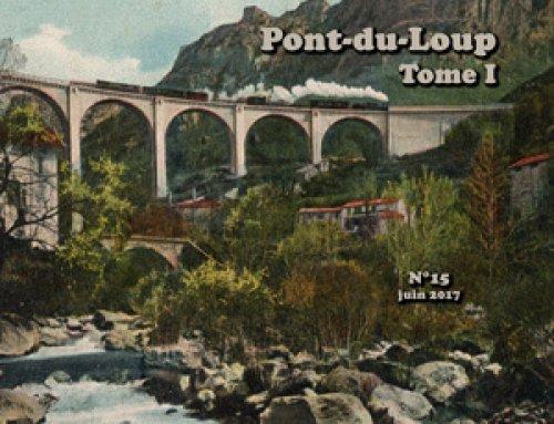 Tomes I et II sur l'historique du Pont-du-Loup à nouveau disponibles !