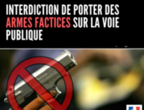Le préfet interdit l'exhibition d'armes factices sur la voie publique