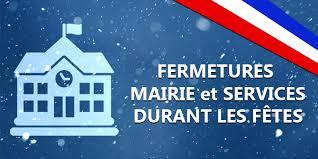 Fermeture des services municipaux les mardis 24 et 31 décembre (après-midi)
