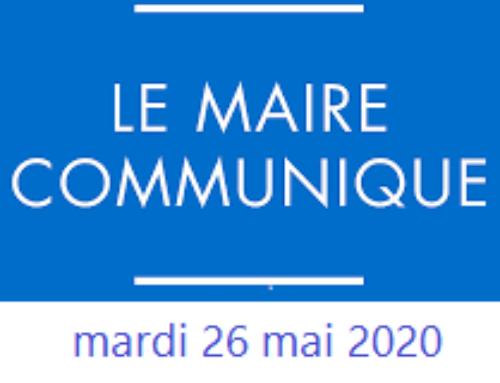 [LE MOT DU MAIRE ] Mardi 26 mai 2020