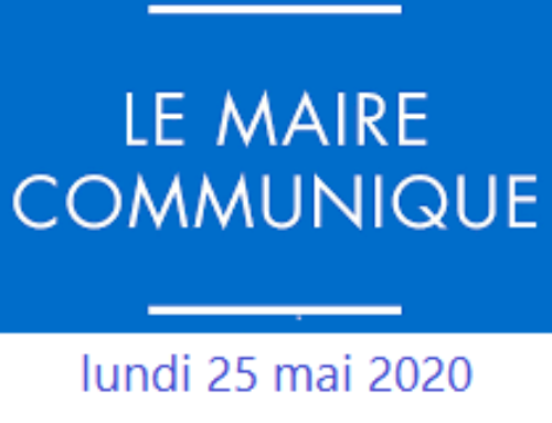 [Déconfinement] LE MOT DU MAIRE – 25 mai 2020