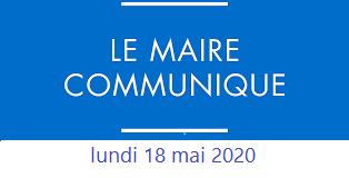 Déconfinement - Le Mot du Maire - 18 mai 2020