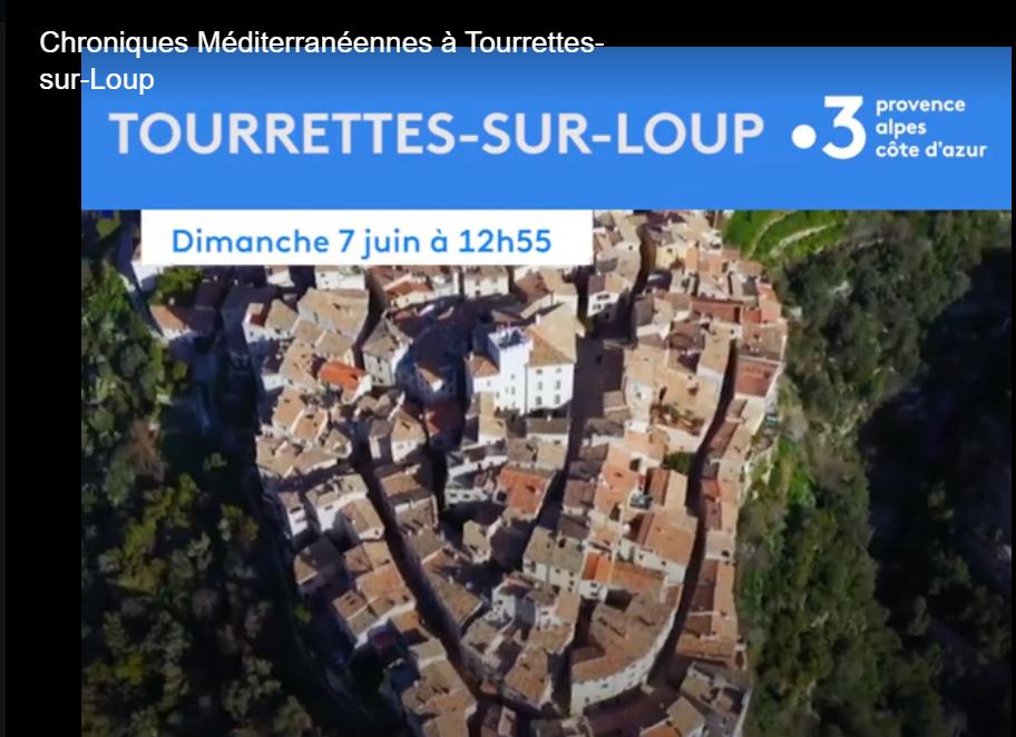 [TV] Tourrettes-sur-Loup dans Chroniques Méditerranéennes