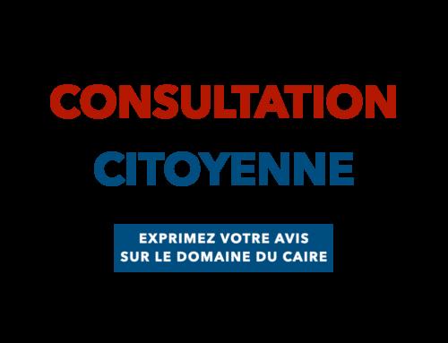 Consultation citoyenne concernant le domaine du Caire